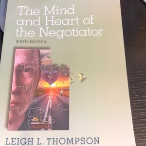 The Mind and Heart of the Negotiator, 6th edition